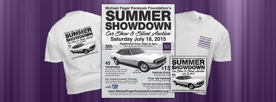 "Graphics for the 5th Annual Summer Showdown Car Show & Silent Auction. The Michael Feger Paralysis Foundation is hosting the 5th Annual Summer Showdown Car Show & Silent Auction on July 18, 2015 from 10am to 5pm. At Valor Traditional Academy ""The Castle"" in Louisville, KY. (off Bardstown Road, 2 Read More >"